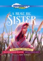 A Brave Big Sister:  A Bible Story About Miriam