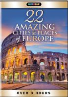 22 Amazing Cities & Places of Europe