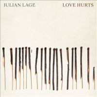 Love hurts by Julian Lage