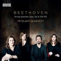 String quartets opp. 132 & 130/133 by Ludwig van Beethoven