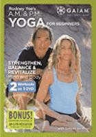 Rodney Yee's A.m & P.m Yoga for Beginners