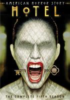 American Horror Story. Hotel. The Complete Fifth Season
