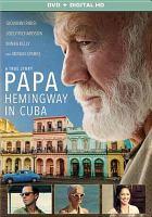 Papa, Hemingway in Cuba