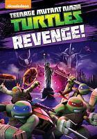 Teenage Mutant Ninja Turtles. Revenge!