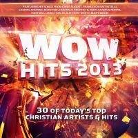 Wow Hits. 2013