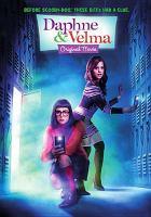 Daphne & Velma Original Movie