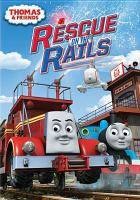 Thomas & Friends. Rescue on the Rails