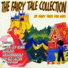 The fairy tale collection : 25 fairy tales for kids.