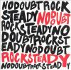 Rock steady [sound recording (CD)]
