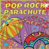Pop rock parachute