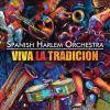 Viva la tradición [sound recording]