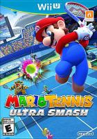 Mario tennis ultra smash [electronic resource (video game for Wii U)]