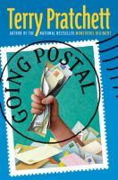 Going postal : a novel of Discworld