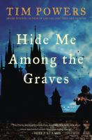 Hide Me Among the Graves