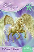 Valkrist's Flight (Bella Sara #2)