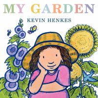 My Garden by Kevin Henkes, book cover