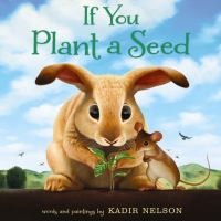 If You Plant a Seed by Kadir Nelson, book cover