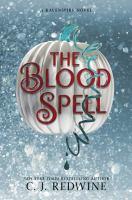 The blood spell : a Ravenspire novel