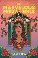 The marvelous Mirza Girls388 pages : 22 cm.
