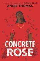 Concrete rose360 pages ; 22 cm.
