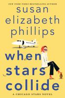 WHEN STARS COLLIDE : a chicago stars novel.