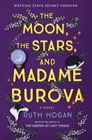 MOON, THE STARS, AND MADAME BUROVA.