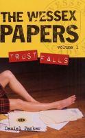 Wessex Papers, Vols. 1-3