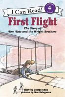 First Flight: The Story of Tom Tate and the Wright Brothers (I Can Read Level 4)
