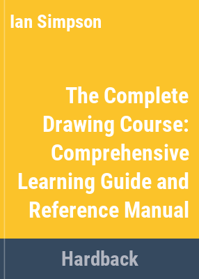The complete drawing course / Ian Simpson.