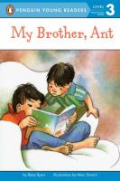 My Brother, Ant (Penguin Young Readers, Level 3)
