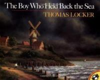 The Boy Who Held Back the Sea (Picture Puffin Books)