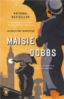 Maisie Dobbs, by Jacqueline Winspear