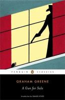 A Gun for Sale (Penguin Classics)