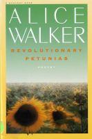Revolutionary Petunias & Other Poems