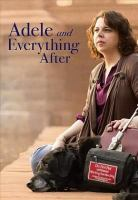 Adele and everything after [DVD]