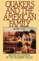 Quakers and the American Family
