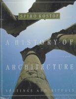 A history of architecture : settings and rituals