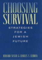 Choosing Survival