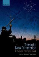 Toward a new dimension : exploring the nanoscale cover