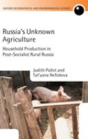 Russia's Unknown Agriculture