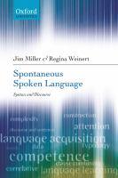 Spontaneous Spoken Language
