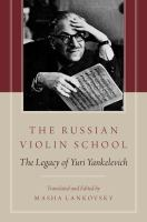 The Russian violin school : the legacy of Yuri Yankelevich cover