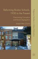 Reforming Boston Schools, 1930 to the Present