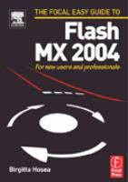 The Focal Easy Guide to Flash MX 2004