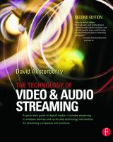 The Technology of Video and Audio Streaming, Second Edition