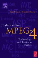 Understanding MPEG-4