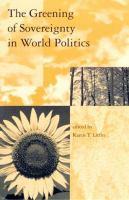 The Greening of Sovereignty in World Politics