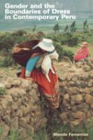 Gender and the Boundaries of Dress in Contemporary Peru