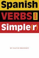Spanish Verbs Made Simple(r)