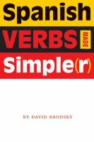 Spanish Verbs Made Simple(r)